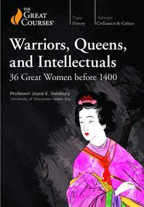 TTC Video - Warriors, Queens, and Intellectuals: 36 Great Women before 1400