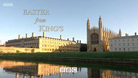 BBC - Easter from King's (2018)