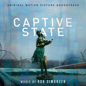 Rob Simonsen - Captive State (Original Motion Picture Soundtrack) (2019)