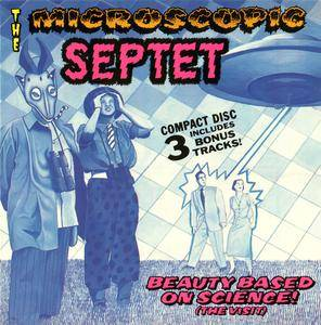 The Microscopic Septet - Beauty Based On Science! (The Visit) (1988)