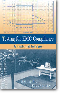 Mark I. Montrose, Edward M. Nakauchi, «Testing for EMC Compliance : Approaches and Techniques»