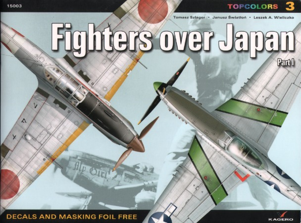 Fighters Over Japan: Part1 (Kagero Topcolors 15003)