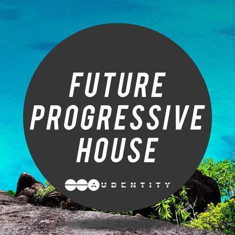Audentity Records Future Progressive House WAV MiDi