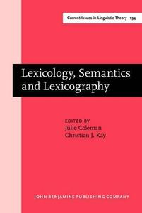 Lexicology, Semantics and Lexicography: Selected Papers from the Fourth G. L. Brook Symposium, Manchester, August 1998