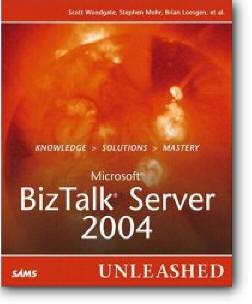 Scott Woodgate, Stephen Mohr, Brian Loesgen, «Microsoft BizTalk Server 2004 Unleashed»