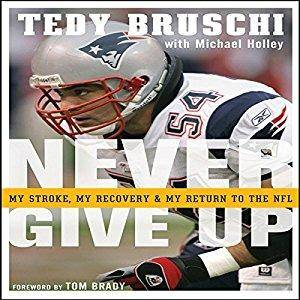 Never Give Up: My Stroke, My Recovery, & My Return to the NFL [Audiobook]