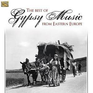 VA - The Best Of Gypsy Music From Eastern Europe (2018)