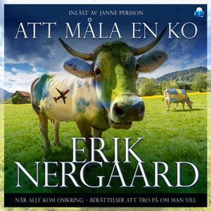 «Att måla en ko» by Erik Nergaard