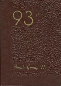 The Story of the 93rd Bomb Group