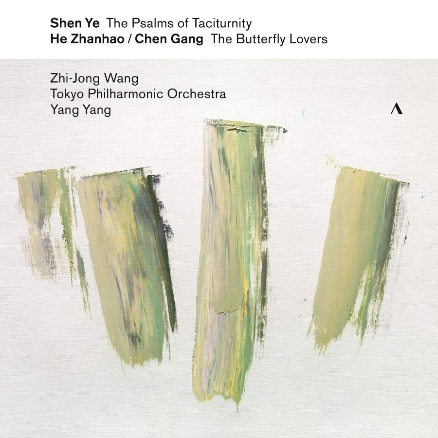 Zhi-Jong Wang, Tokyo Philharmonic Orchestra, Yang Yang - The Psalms of Taciturnity, The Butterfly Lovers Violin Concerto (2019)