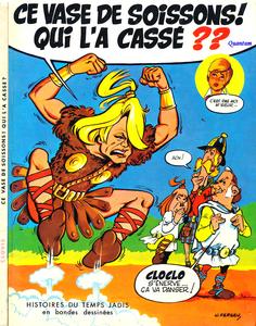 Histoires du Temps Jadis en Bandes Dessinées - Ce Vase de Soissons, Qui L'a Cassé
