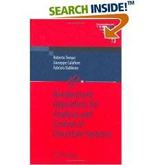 Randomized Algorithms for Analysis and Control of Uncertain Systems (Communications and Control Engineering)