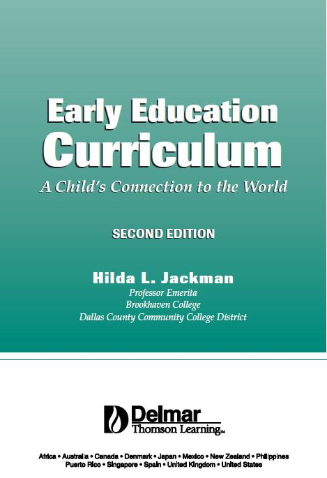 Early Education Curriculum: A Child's Connection to the World (repost)