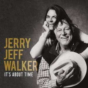 Jerry Jeff Walker - It's About Time (2018)