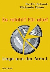 Zsolnay Verlag - Es reicht! Für alle! - Martin Schenk & Michaela Moser (2010)