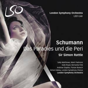 London Symphony Orchestra & Sir Simon Rattle - Schumann: Das Paradies und die Peri (2015) [TR24][OF]