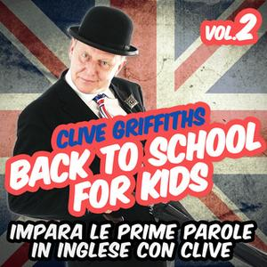 «Back to school for kids Vol. 2» by Clive Griffiths