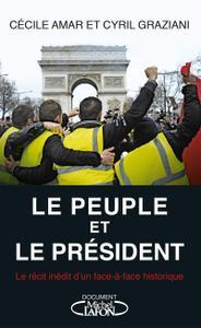 """Cecile Amar, Cyril Graziani, """"Le Peuple et le Président"""""""