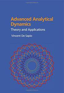 Advanced Analytical Dynamics: Theory and Applications