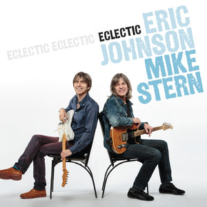 Eric Johnson & Mike Stern - Eclectic (2014) [Official Digital Download 24-bit/96kHz]