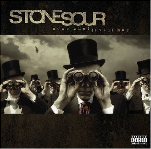 Stone Sour - Come What (ever) May