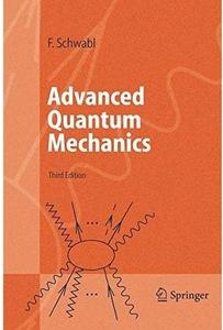 Advanced Quantum Mechanics (3rd edition)