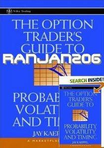 "Jay Kaeppel,""The Option Trader's Guide to Probability, Volatility and Timing"" (Repost)"