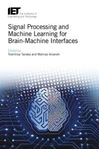 Signal Processing and Machine Learning for Brain-Machine Interfaces (Repost)