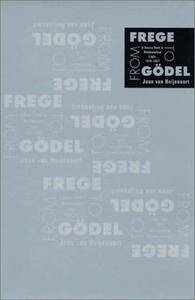 From Frege to Godel: A Source Book in Mathematical Logic, 1879-1931