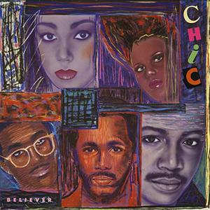 Chic - Believer (1983/2019)