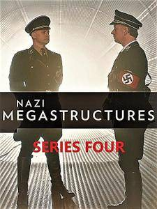 National Geographic - Nazi Megastructures: Series 4 (2017)
