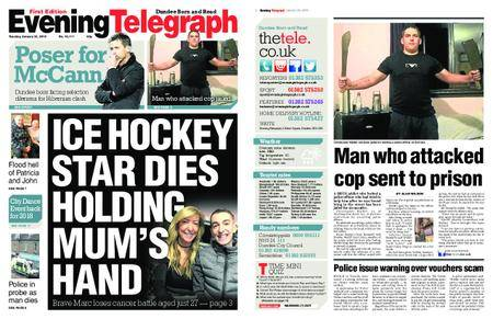Evening Telegraph First Edition – January 23, 2018
