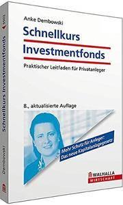 Schnellkurs Investmentfonds (Repost)