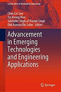 Advancement in Emerging Technologies and Engineering Applications (repost)