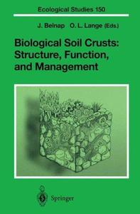 Biological Soil Crusts: Structure, Function, and Management