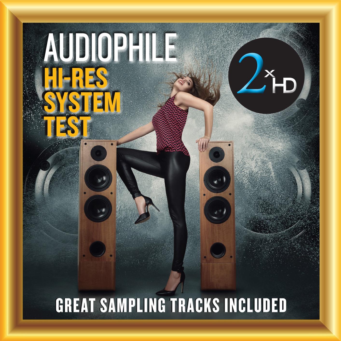 2xHD System Test - Audiophile Hi-Res System Test (2016) [Official Digital Download 24/192]