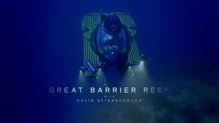BBC - Great Barrier Reef with David Attenborough (2016)