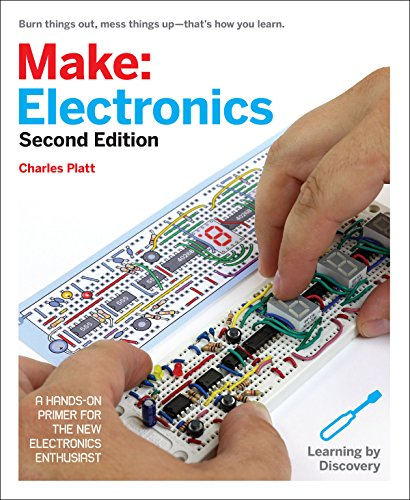 Make: Electronics: Learning Through Discovery, 2nd Edition