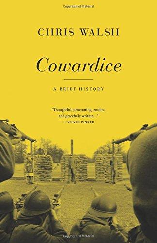 Cowardice: A Brief History (Repost)