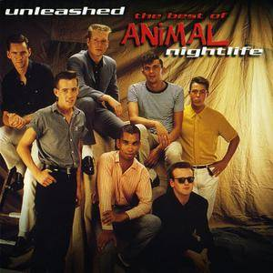 Animal Nightlife - Unleashed: The Best Of Animal Nightlife (2000)