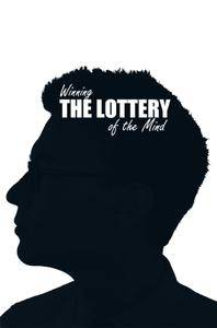 Winning the Lottery of the Mind