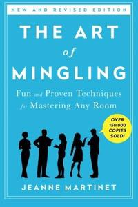 The Art of Mingling: Fun and Proven Techniques for Mastering Any Room (2015) [Audiobook]