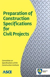 Preparation of Construction Specifications for Civil Projects (Repost)