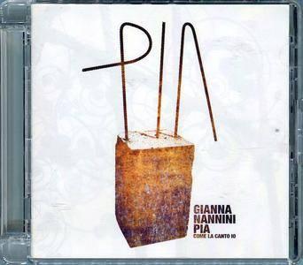 Gianna Nannini - Pia Come La Canto Io (2007)