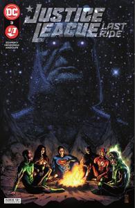 Justice League - Last Ride 003 (2021) (Digital) (Zone-Empire