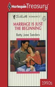 Marriage Is Just the Beginning
