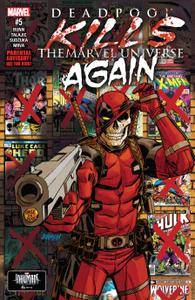 Deadpool Kills the Marvel Universe Again 005 2017 Digital Zone-Empire