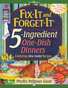 Fix-It and Forget-It 5-Ingredient One-Dish Dinners (repost)