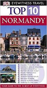 Normandy (DK Eyewitness Top 10 Travel Guide)