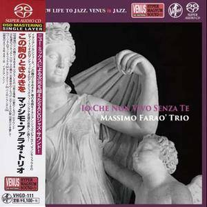 Massimo Farao' Trio - Io Che Non Vivo Senza Te (2015) [Japan] SACD ISO + Hi-Res FLAC